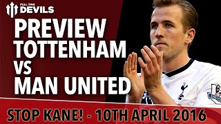 Tottenham Hotspur vs Manchester United | PREVIEW