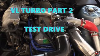 Vl turbo after tuners test drive part 1