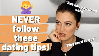 5 examples of popular LOVE & DATING ADVICE you should IGNORE | Worst dating advice EVER!