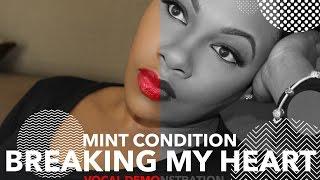 Mint Condition - Breakin