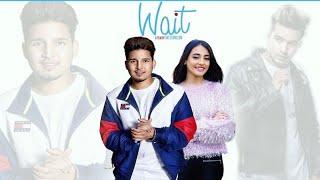 Wait : Karan Randhawa (official Song) Jass Manak | New Punjabi Songs 2019 | Gk.DIGITAL | Geet MP3