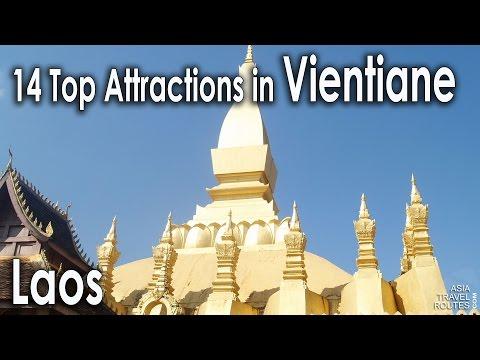 14 Top Attractions in Vientiane, Laos สถานที่ท่องเที่ยวที่ดีที่สุดใน เวียงจันทน์