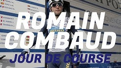 JOUR DE COURSE #4 ROMAIN COMBAUD