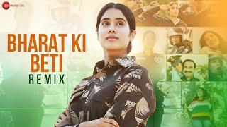 Bharat Ki Beti - Remix | Gunjan Saxena | Janhvi Kapoor| Arijit Singh | Amit Trivedi|Dj Raahul|Dj Rax