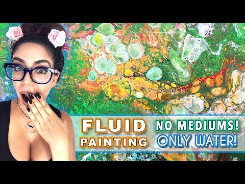Fluid Acrylic Painting - NO MEDIUM only WATER!