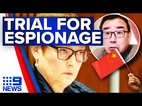Australian to face trial next week on spying charges in China   9 News Australia