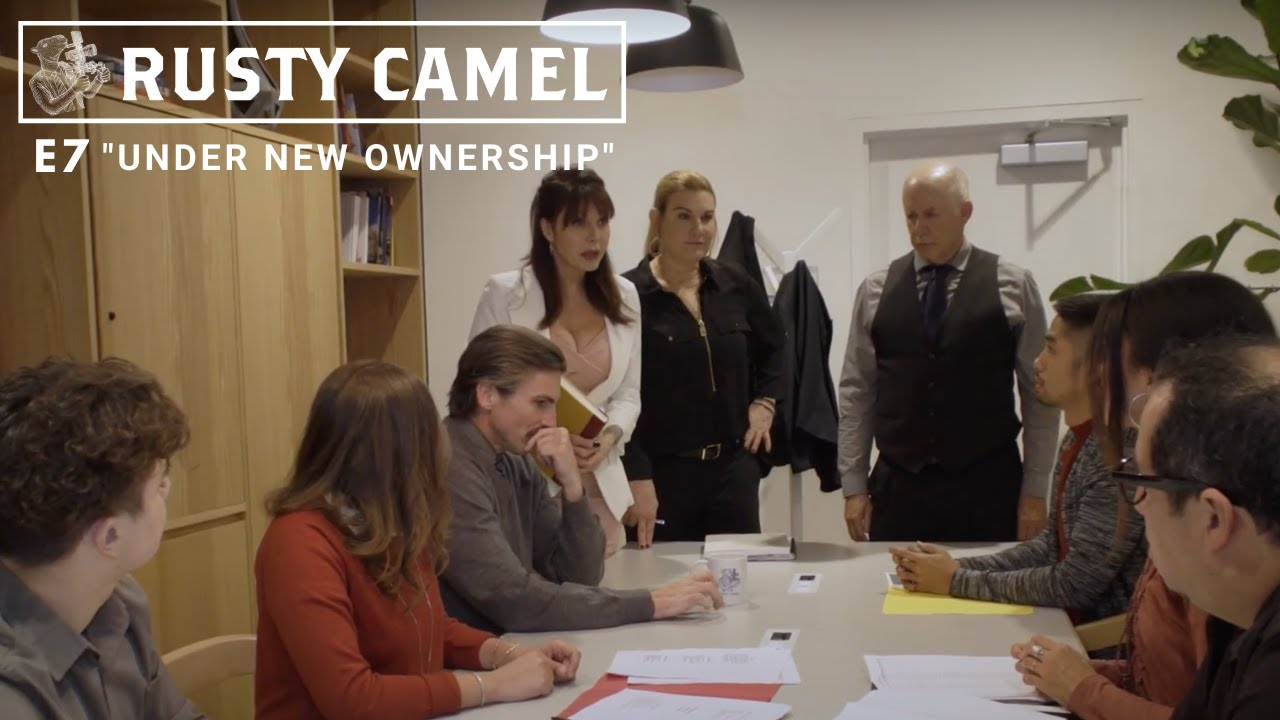 "RUSTY CAMEL - S1 (Ep 7) ""Under New Ownership"""