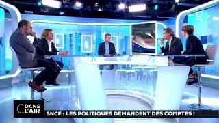 SNCF: Les politiques demandent des comptes! #cdanslair 03.08.2017