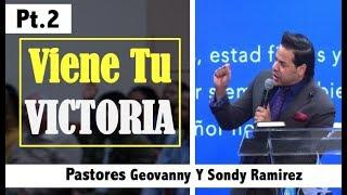 Viene Tu Victoria pt2   Pastores Geovanny y Sondy Ramirez