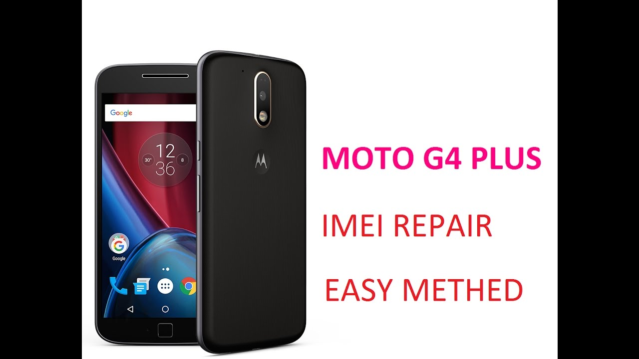 Moto G4 AND G4PLUS IMEI REPAIR AND FLASH