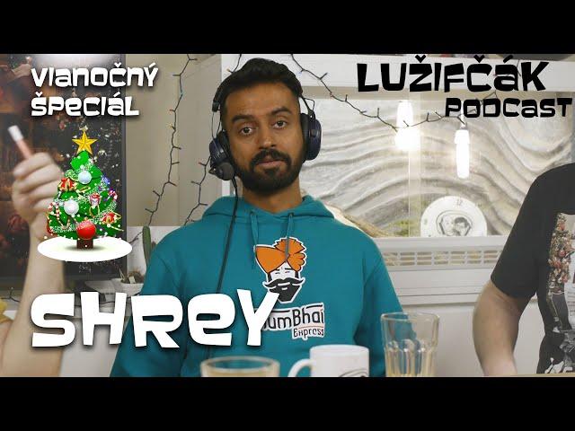 Lužifčák #Vianočný špeciál - Shrey Kadam