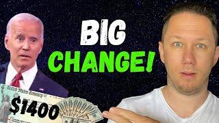 BIG CHANGES!! $1400 Third Stimulus Check Update