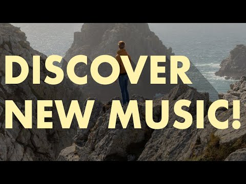 Discover New Music (Edition 7)