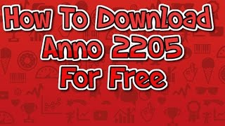 Free Download Anno 2205 (Mega Sync) | How to Download Anno 2205 For Free | Free Games Download