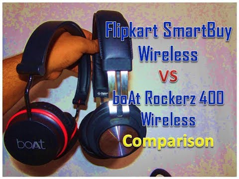 Flipkart SmartBuy Wireless VS boAt Rockerz 400 Wireless Comparison