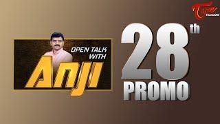 Open Talk with Anji   #28th Promo   #TeluguInterviews