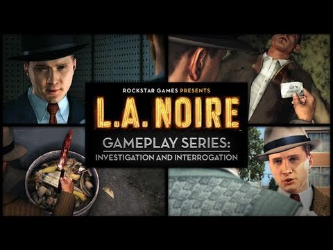 L.A. Noire Gameplay Series Video: Investigation and Interrogation