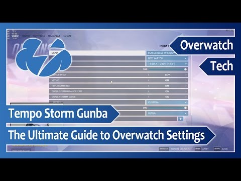 The Ultimate Guide to Overwatch Settings
