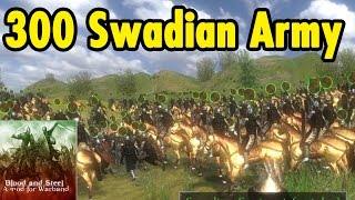 300 Swadian Army - Blood and Steel Mod - Mount and Blade