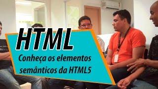 Semântica no HTML5? Que elementos são?