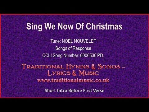 Sing We Now Of Christmas - Christmas Carol Lyrics & Music