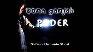 Zona Ganjah-Poder (Album Completo)