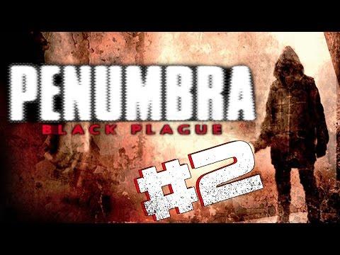 STRANGE THINGS ! - Penumbra Black Plague #2