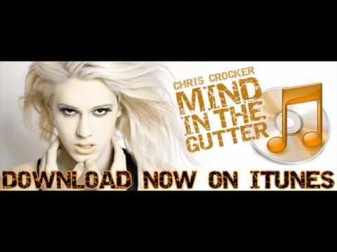 Karaoke: Mind In The Gutter (Instrumental) - Chris Crocker (Lyrics In The Sidebar)
