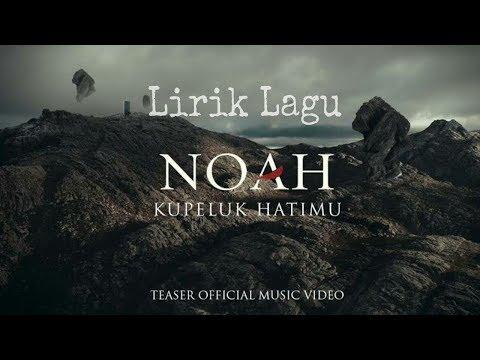 Download Download Lagu Noah Kupeluk Hatimu Metrolagu Mp3 Dan Mp4