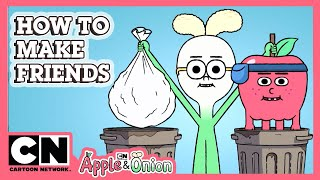 Apple & Onion | How To Make Friends | Cartoon Network UK