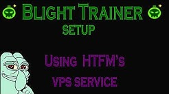 Blight Trainer + HTFM's VPS service
