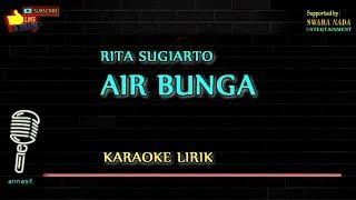 Download Lagu Air Bunga - Karaoke Lirik | Rita Sugiarto mp3