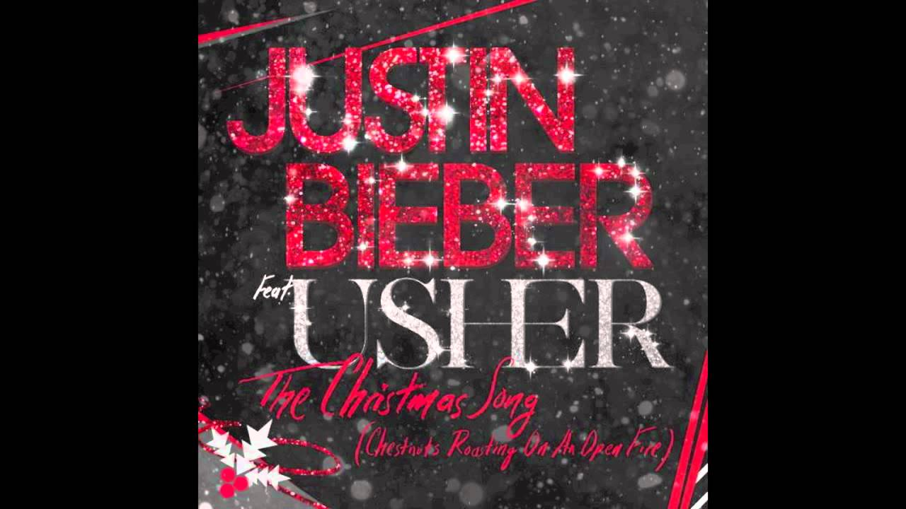 The Christmas Song (Chestnuts Roasting On An Open Fire) - Justin Bieber ft. Usher