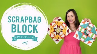 tutorial time  how to make a scrapbag quilt block