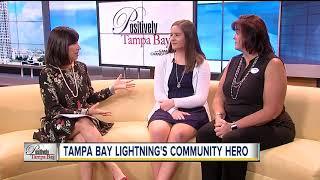 Positively Tampa Bay: Lightning Community Hero