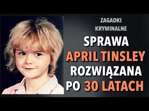 SPRAWA APRIL TINSLEY - ROZWIĄZANA PO 30 LATACH | ZAGADKI KRYMINALNE | KAROLINA ANNA