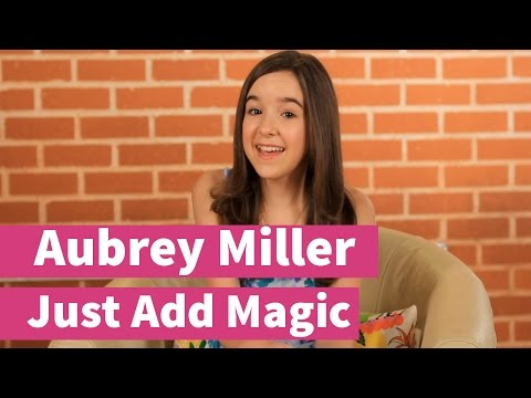 Just Add Magic with Aubrey Miller!