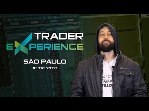 Trader Experience - São Paulo - 10/06/2017 (João Homem)