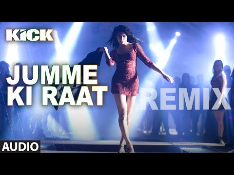 Jumme Ki Raat - Remix | Full Audio Song | Kick | Salman Khan, Jacqueline Fernandez