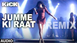 Jumme Ki Raat - Remix | Full Audio Song | Kick | Salman Khan, Jacqueline Fernandez