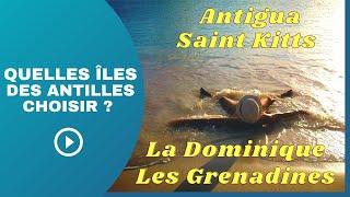 Quelle île Anglophone des Antilles choisir ?