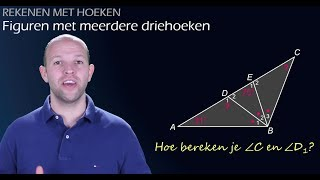 Rekenen met hoeken - Figuren met meerdere driehoeken - WiskundeAcademie