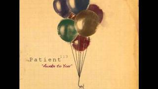Patient 113 - Awake To You