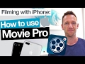 MoviePro App Tutorial - Filming with iPhone Camera Apps!