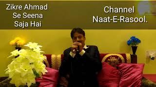 Zikre Ahmad Se Seena Hai