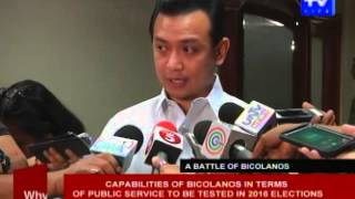 Capabilities of Bicolanos in terms of public service to be tested in 2016 elections