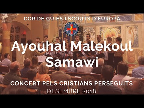 Ayouhal Malekoul Samawi - Cor FSE Catalunya Mp3