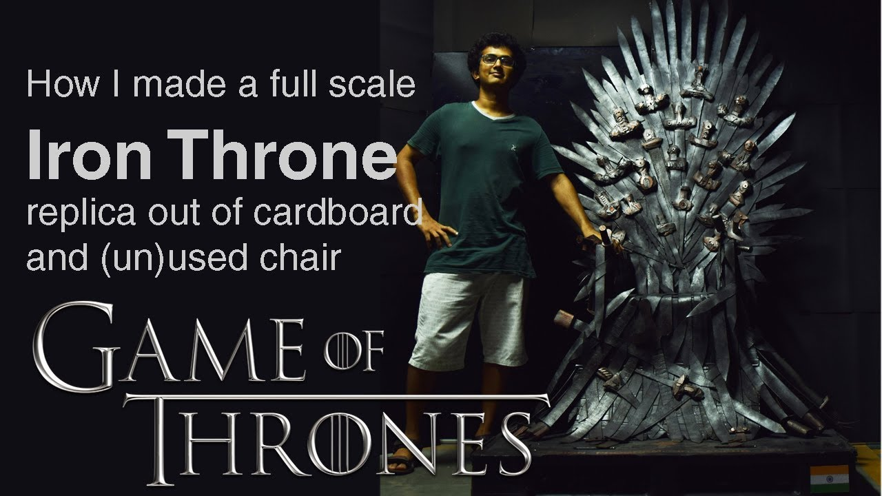 iron throne chair toddler with tray how i made a full scale replica out of cardboard and un used