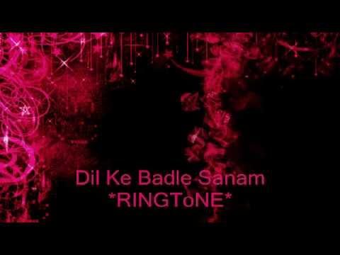 Dil Ke Badle Sanam - Bollywood Ringtone