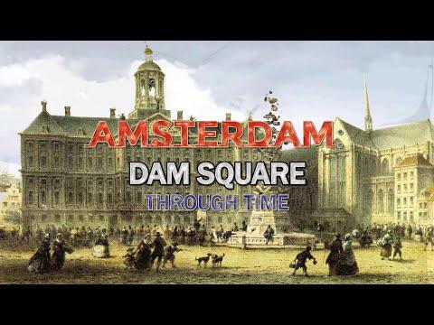 Amsterdam: Dam Square Through Time